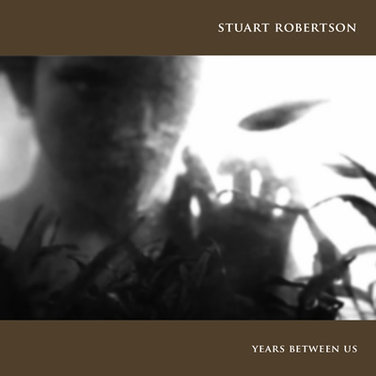 Stuart Robertson - Years between us