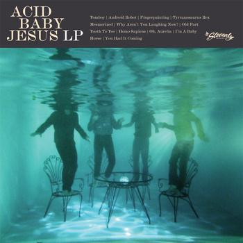 Acid Baby Jesus-Acid Baby Jesus