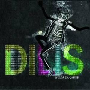 Dilis, Paolo Messere, Red Birds Records, Seahorse Recordings, La Condizione