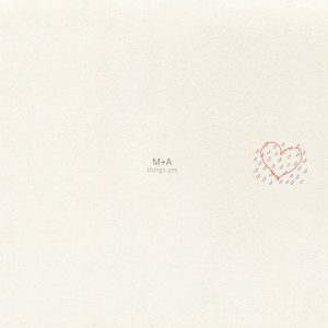 M+A-THINGS YES