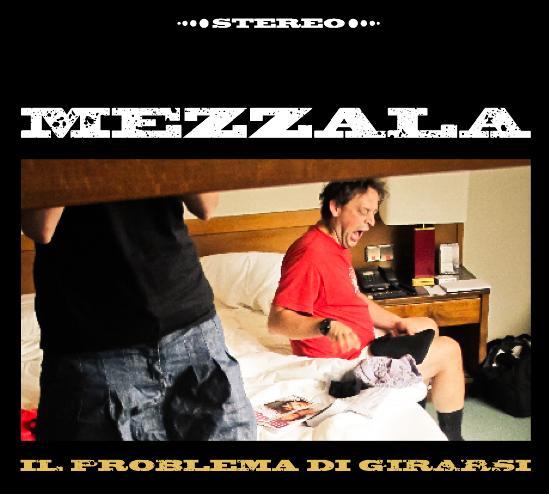 MEZZALA-IL PROBLEMA DI GIRARSI 4 - fanzine