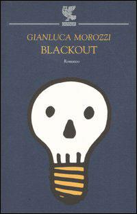 Gianluca Morozzi–Blackout 4 - fanzine