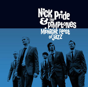 NICK PRIDE AND THE PIMPTONES-MIDNIGHT FEAST OF JAZZ 4 - fanzine