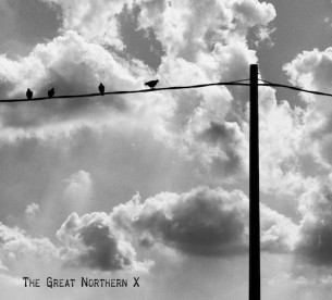 THE GREAT NORTHERN X THE GREAT NORTHERN X