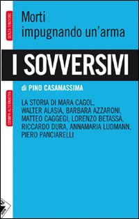 PINO CASAMASSIMA-I SOVVERSIVI 4 - fanzine