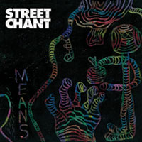 STREET CHANT-MEANS