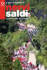 NERVI SALDI–CRONACHE DALLA VAL DI SUSA 3 - fanzine