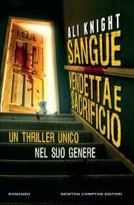 Sangue,vendetta,sacrificio di Ali Knight
