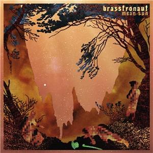 brasstronaut-mean sun
