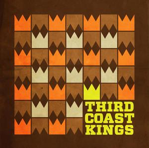 The Third Coast Kings-The Third Coast Kings