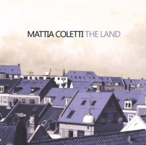 MATTIA COLETTI-THE LAND