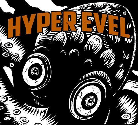 Hyper Evel-Hyper Evel