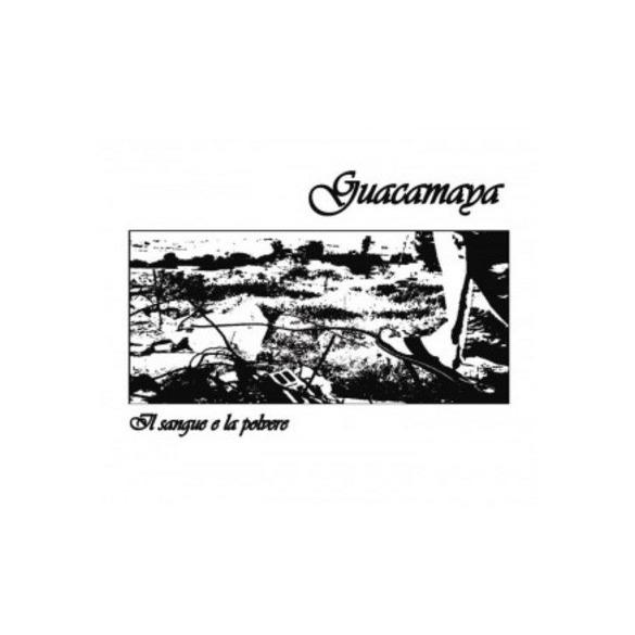 Guacamaya-Il sangue e la polvere