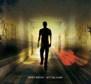 Marc Miroir-Hitting Home