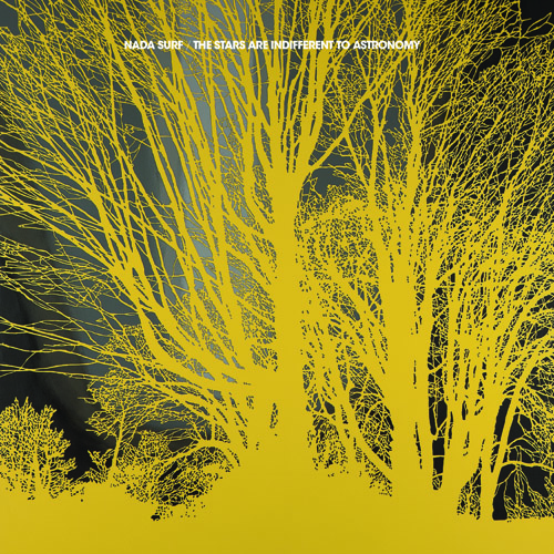 Nada Surf-The Stars Are Indifferent To Astronomy