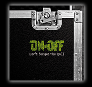 On-Off-Don't forget to roll