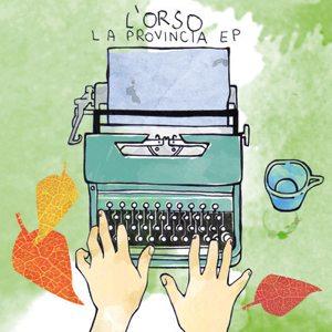 L'ORSO-LA PROVINCIA EP