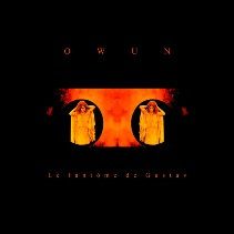 Owun-Le fantome de Gustav