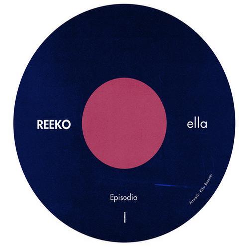 REEKO-Ella (Episodio I-II-III)