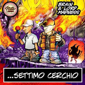 Brain+Lord Madness-Settimo cerchio