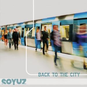 soyuz-back to the city