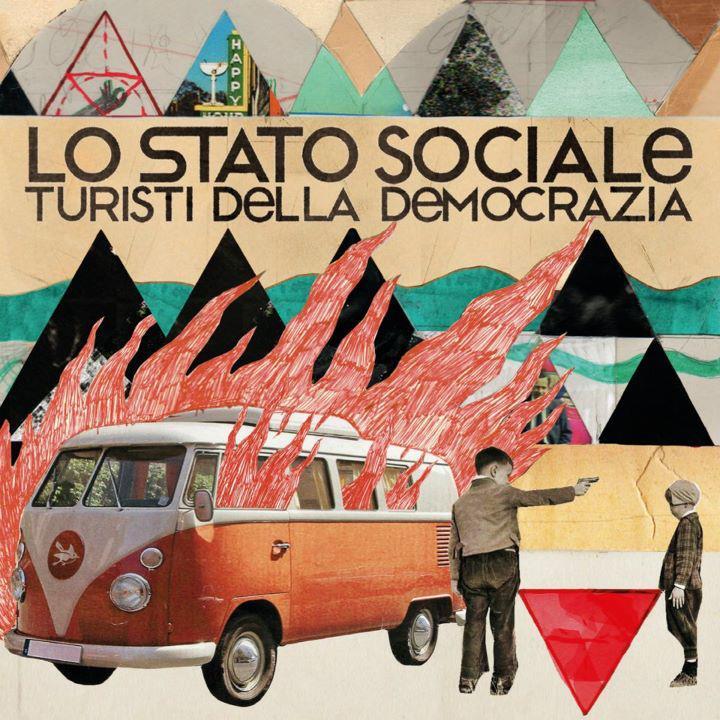 Lo Stato Sociale-Turisti Della Democrazia