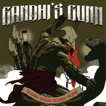Gandhi s Gunn-The longer the beard the harder the sound