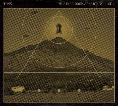 Tons-Musineè Doom Session Volume 1
