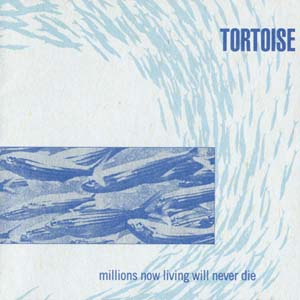tortoise-millions now living will never die