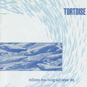 tortoise-millions now living will never die