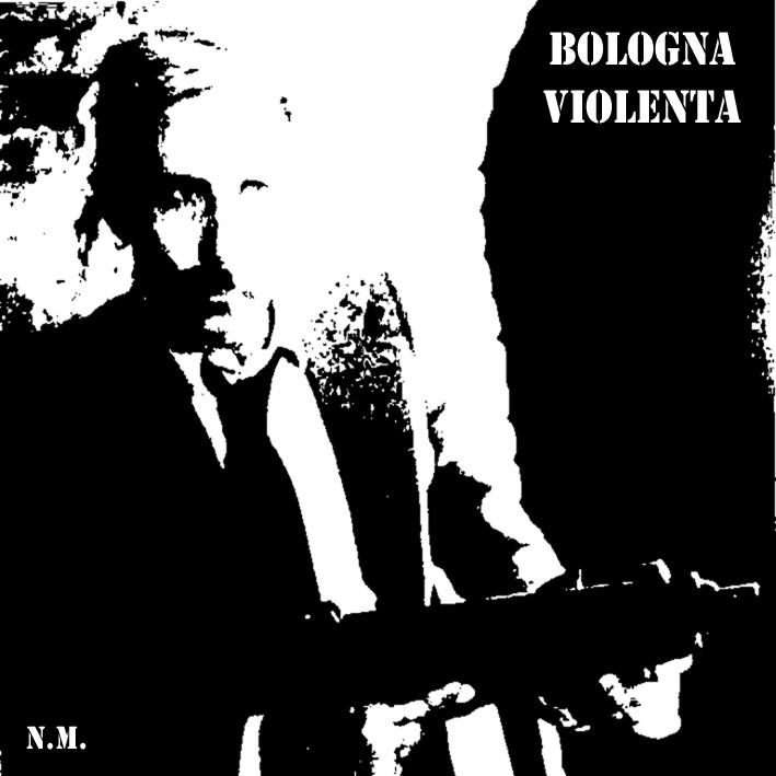 Bologna violenta - Bologna violenta 1 - fanzine