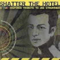 VV.AA. - Shatter The Hotel: A Dub Inspired Tribute To Joe Strummer 8 - fanzine