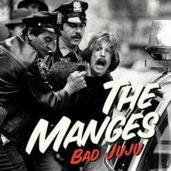 The Manges - Bad Juju 1 - fanzine
