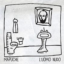 Mapuche - L'Uomo Nudo 1 - fanzine