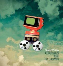 Karenina - Il Futuro Che Ricordavo 1 - fanzine