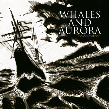 Whales And Aurora - The Shipwreck 1 - fanzine
