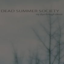 Dead Summer Society - My Days Through Silence 1 - fanzine