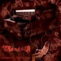 Melancholica - Lamentation For A Deprived Desire 1 - fanzine