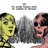 Tre Allegri Ragazzi Morti - Nel Giardino Dei Fantasmi 3 - fanzine