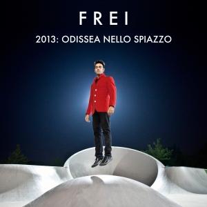 Frei - 2013: Odissea Nello Spiazzo 1 - fanzine