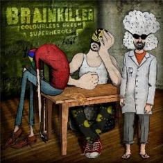 Brainkiller – Colourless Green Superheroes 11 - fanzine