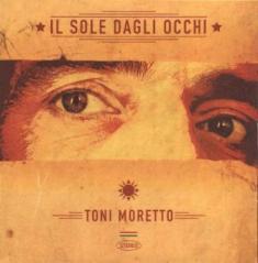 Toni Moretto - Il Sole Dagli Occhi 4 - fanzine
