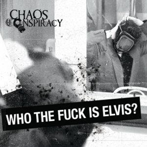 Chaos Conspiracy – Who The Fuck Is Elvis? 1 - fanzine