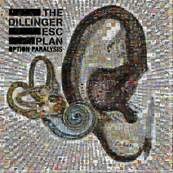 dillinger escape plan - option paralysis 2 - fanzine