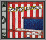 destroy everything-freedom of speech means talk is cheap 1 - fanzine