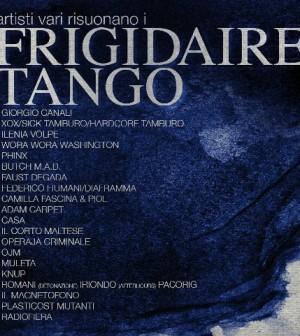 Artisti Vari - Artisti Vari Risuonano I Frigidaire Tango 10 - fanzine