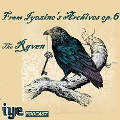 FROM IYEZINE'S ARCHIVES EP 6 – THE RAVEN 1 - fanzine