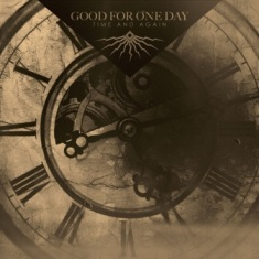 Good For One Day - Time And Again 7 - fanzine