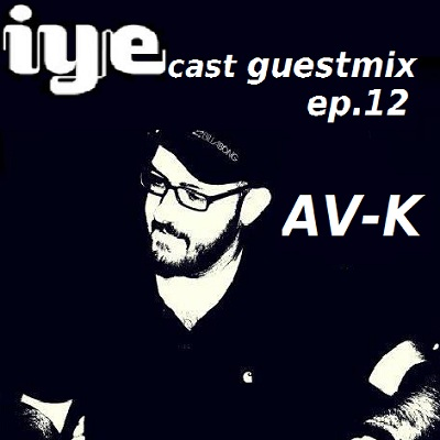 Iyecast Guestmix Ep12-AV-K 9 - fanzine