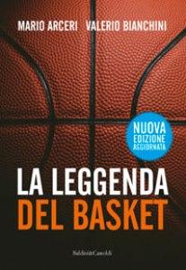 La Leggenda Del Basket di Marco Arcieri e Valerio Bianchini 1 - fanzine